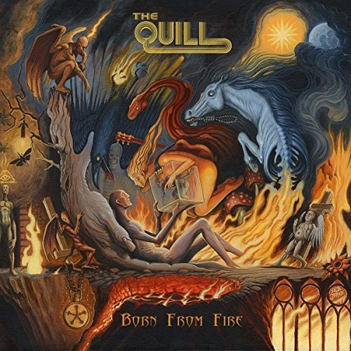 Album THE QUILL Born From Fire (2017)