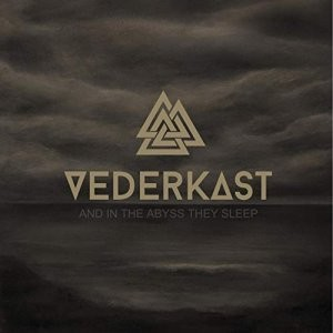 Album VEDERKAST And In The Abyss They Sleep (2018)