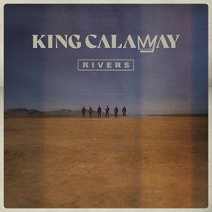 Album KING CALAWAY Rivers (2019)