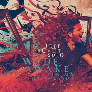 Album JEFF SCOTT SOTO Wide Awake (in My Dreamland) (2020)