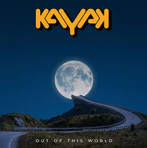 Album KAYAK Out Of This World