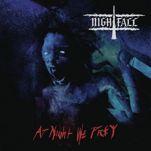 Album NIGHTFALL At Night We Prey