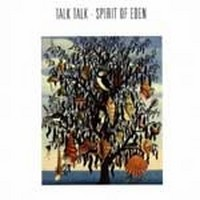 Album TALK TALK Spirit Of Eden (1988)